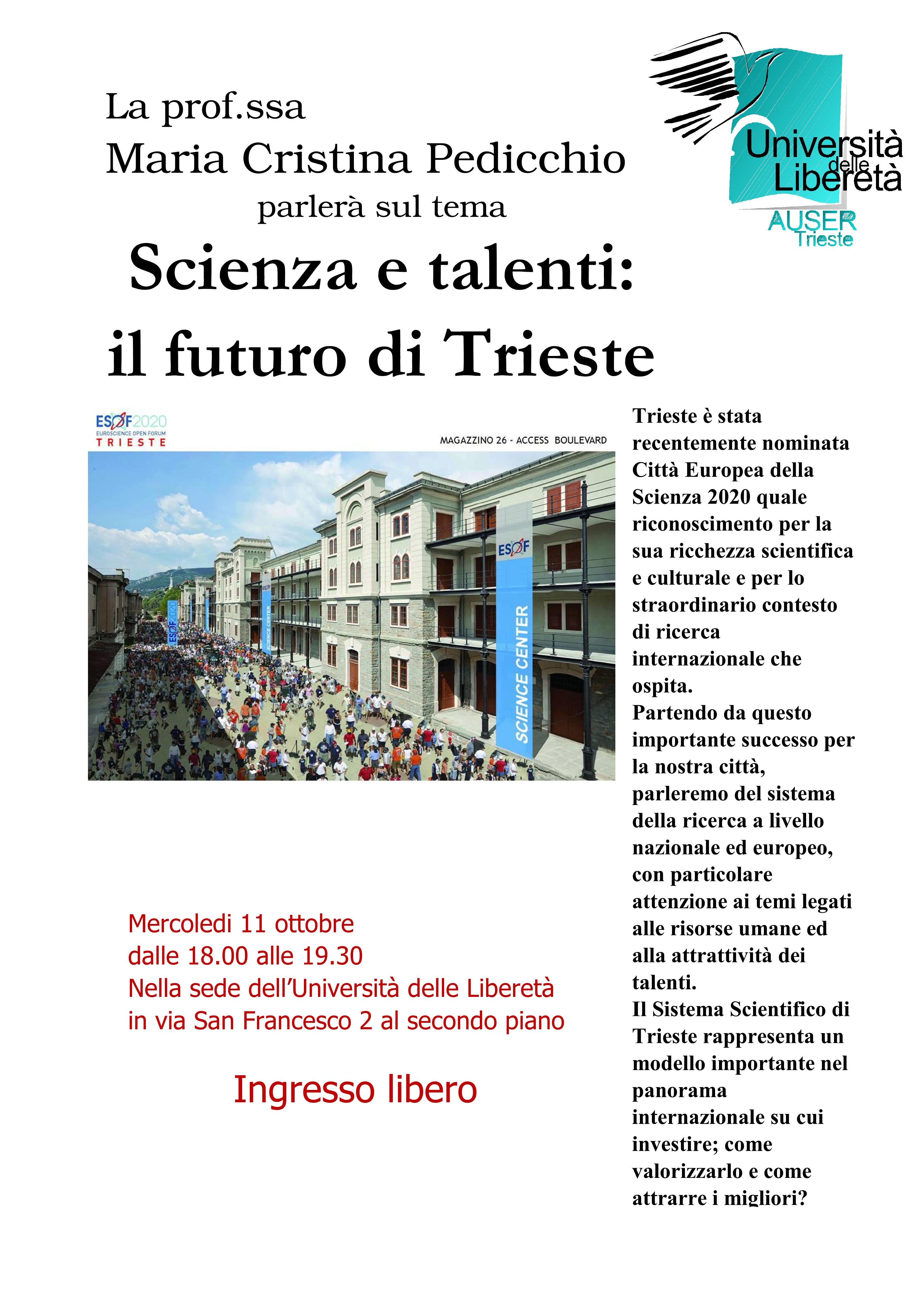 Scienza e talenti, il futuro di Trieste